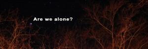 Одиноки ли мы?